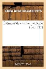 Elemens de Chimie Medicale