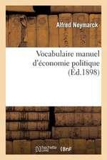 Vocabulaire Manuel D'Economie Politique