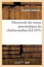 Coup D'Oeil Sur Les Difficultes Des Causes Procatartiques Du Cholera-Morbus
