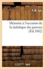 Memoire A L'Occasion de La Statistique Des Pauvres