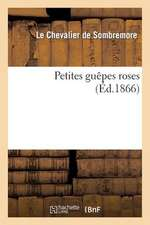 Petites Guepes Roses