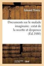 Documents Sur Le Malade Imaginaire