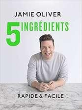 5 ingredients: rapide & facile