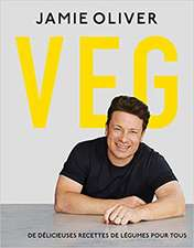Veg: De délicieuses recettes de légumes pour tous