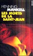 Morts de La Saint-Jean(les)