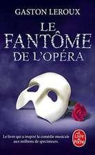 Le Fantome de L Opera:  Comedie En Trois Actes