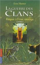 Guerre Clans T1 Retour a Etat
