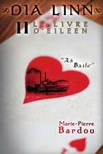 Dia Linn - II - Le Livre d'Eileen