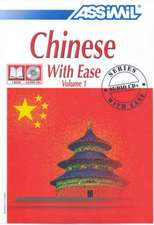 Chinese with Ease: Volume 1 Book and Audio CD Pack [With Book]
