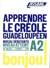 Poullet, H: APPRENDRE LE CREOLE GUADELOUPEEN