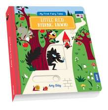My First Fairy Tales: Little Red Riding Hood