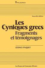 Les Cyniques Grecs:  Fragments Et Temoignages