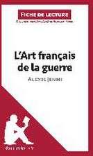 L'Art français de la guerre d'Alexis Jenni (Fiche de lecture)