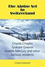 The Alpine Set in Switzerland