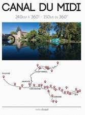 Canal du Midi - 150 miles in 360°