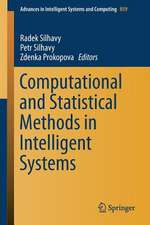 Computational and Statistical Methods in Intelligent Systems