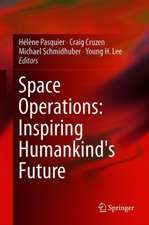 Space Operations: Inspiring Humankind's Future