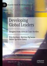 Developing Global Leaders: Insights from African Case Studies