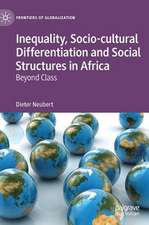 Inequality, Socio-cultural Differentiation and Social Structures in Africa: Beyond Class