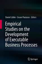 Empirical Studies on the Development of Executable Business Processes
