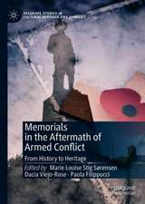 Memorials in the Aftermath of Armed Conflict: From History to Heritage