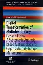 Digital Transformation of Multidisciplinary Design Firms: A Systematic Analysis-based Methodology for Organizational Change Management