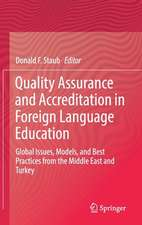Quality Assurance and Accreditation in Foreign Language Education: Global Issues, Models, and Best Practices from the Middle East and Turkey