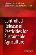 Controlled Release of Pesticides for Sustainable Agriculture