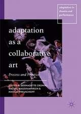Adaptation as a Collaborative Art