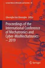Proceedings of the International Conference of Mechatronics and Cyber-MixMechatronics – 2019