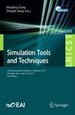 Simulation Tools and Techniques: 11th International Conference, SIMUtools 2019, Chengdu, China, July 8–10, 2019, Proceedings