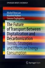 The Future of Transport Between Digitalization and Decarbonization: Trends, Strategies and Effects on Energy Consumption