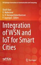 Integration of WSN and IoT for Smart Cities
