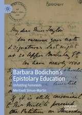 Barbara Bodichon's Epistolary Education