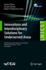 Innovations and Interdisciplinary Solutions for Underserved Areas