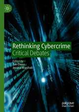 Rethinking Cybercrime: Critical Debates