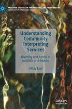 Understanding Community Interpreting Services: Diversity and Access in Australia and Beyond