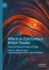 Affects in 21st-Century British Theatre : Exploring Feeling on Page and Stage