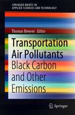 Transportation Air Pollutants: Black Carbon and Other Emissions