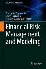 Financial Risk Management and Modeling
