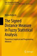 The Signed Distance Measure in Fuzzy Statistical Analysis