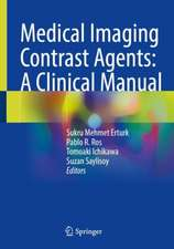 Medical Imaging Contrast Agents: A Clinical Manual