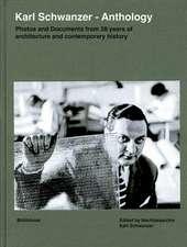 Karl Schwanzer - Anthology