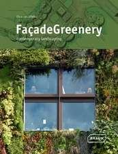 Facade Greenery:  Contemporary Landscaping