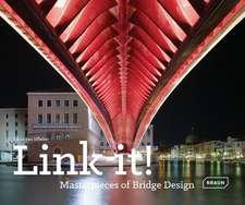 Link It!:  Masterpieces of Bridge Design