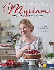 Myriams Kuchen, Tartes & Co.