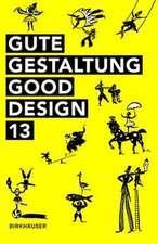 Gute Gestaltung – Good Design 13