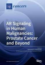 AR Signaling in Human Malignancies