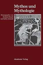Mythos und Mythologie