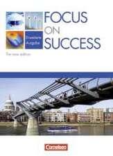 Focus on Success. The New Edition. Erweiterte Ausgabe. Schülerbuch